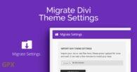 Migrate Divi Theme Settings Plugin